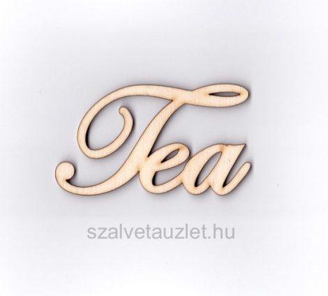 Fa Tea felirat nagy  9cm-es f1779