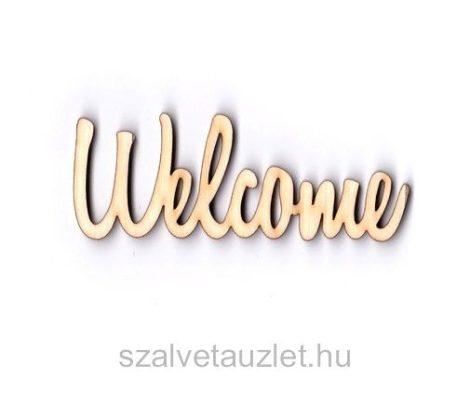 """Fa 'Welcome"""" felirat f3526"""