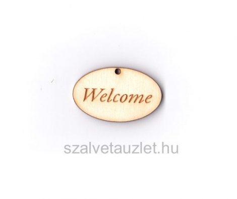 "Fa ""Welcome"" táblácska f3634"