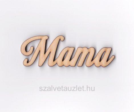 """Fa """"Mama"""" felirat f5225"""