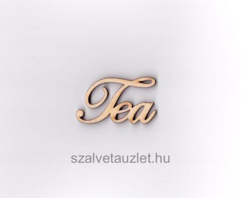 "Fa ""Tea"" felirat kicsi 4,5cm f5290"