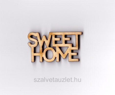 Fa Sweet Home felirat kicsi f6169