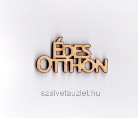 Fa Édes otthon felirat kicsi f6170