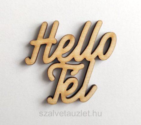 "Fa ""Hello Tél"" felirat f6377"